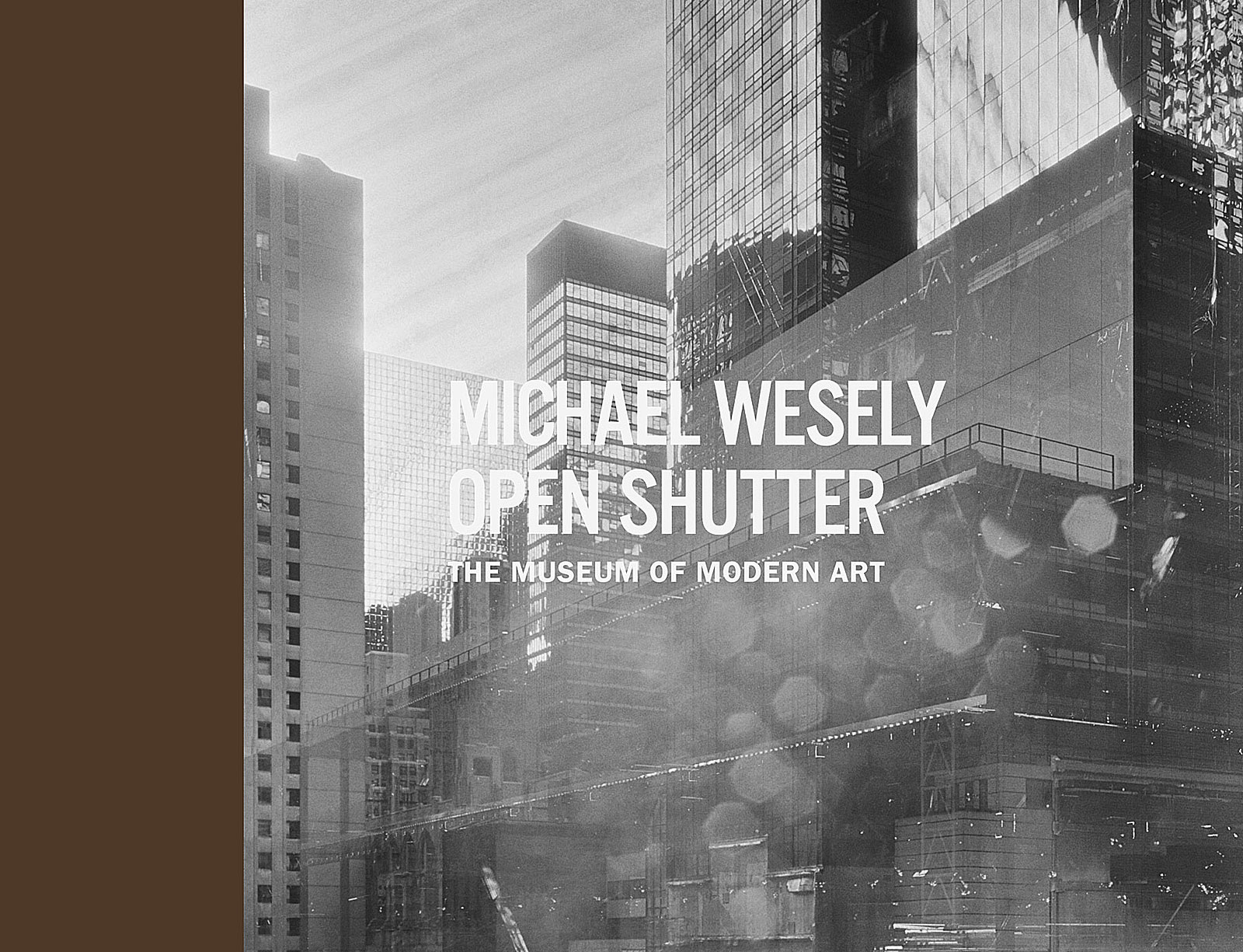 Open Shutter, The Museum of Modern Art New York